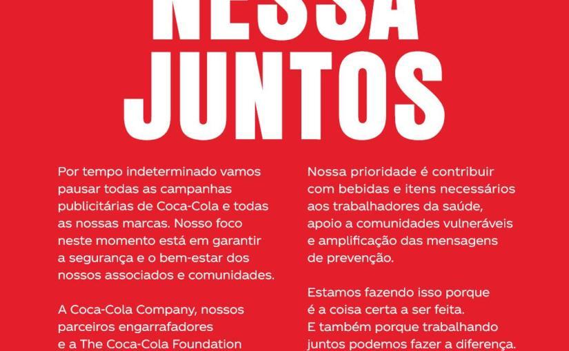 Coca-Cola suspende publicidade de todas suas marcas e reverte a verba para o combate aoCoronavÍrus