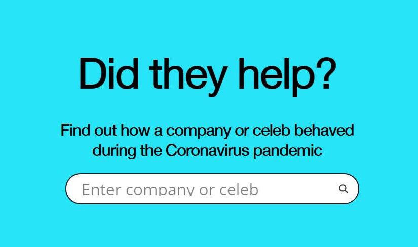 Did they help? – Find out how a company or celeb behaved during the Coronavirus pandemic