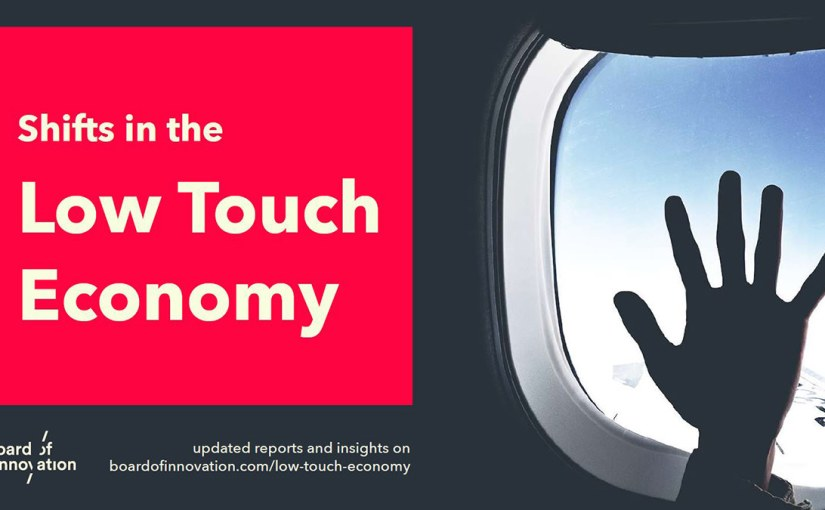Shifts in the Low Touch Economy por Board ofInnovation