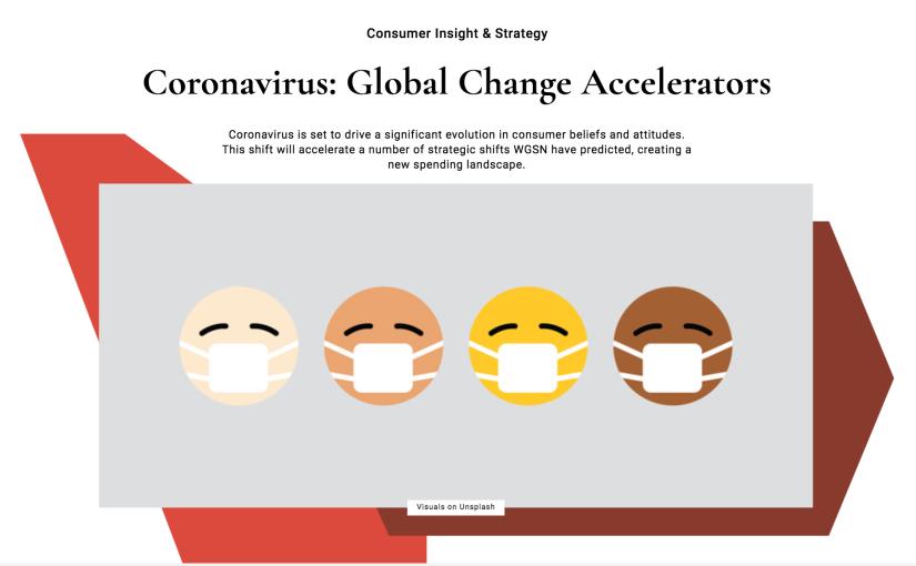 Coronavirus: Global Change Accelerators byWGSN