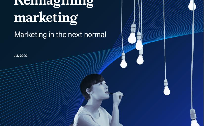 Reimagining marketing – Marketing in the next normal por McKinsey &Company