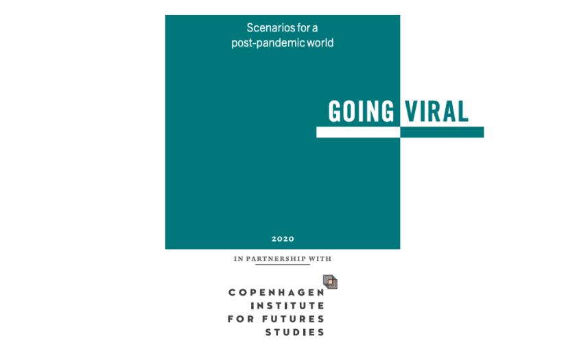 Going Viral – Scenarios for a Post-pandemic World por Copenhagen Institute for Future Studies e Pictet AssetManagement